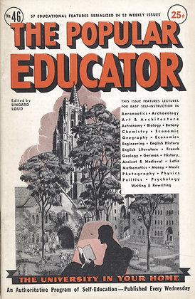 POPULAR EDUCATOR (#46, Vol VIII, 1st Yr, 1939) LINGARD LOUD Editor