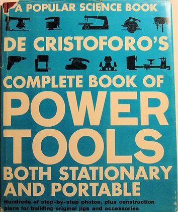 De Cristoforo's Complete Book of POWER TOOLS