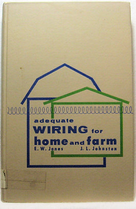 Adequate Wiring for Home and Farm 1963