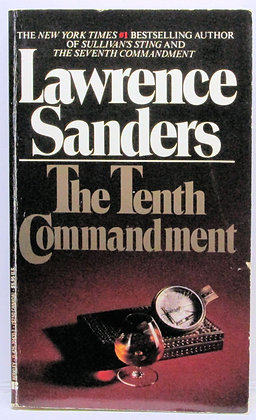 The Tenth Commandment by Lawrence Sanders 1981