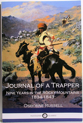 Journal of a Trapper by Osborne Russell 2017 (Rocky Mountains)