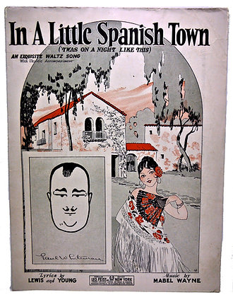 In A Little Spanish Town (An Exquisite Waltz Song) 1926