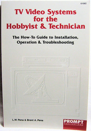 TV/Video Systems for the Hobbyist & Technician