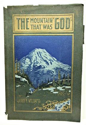 "Mountain That was ""God"" Rainier 1911"
