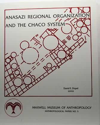Anasazi Regional Organization and the Chaco System 2001