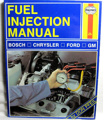 The Haynes Fuel Injection Manual 1999
