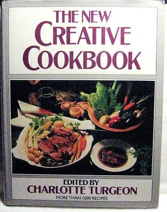 New Creative Cookbook by Charlotte Turgeon 1987
