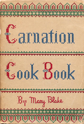 Carnation Cook Book Mary Blake 1935