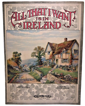 All That I Want is in Ireland 1919