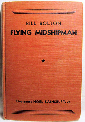 Bill Bolton FLYING Midshipman by Lt. Sainsbury 1933