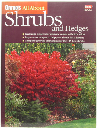 Ortho's All About Shrubs and Hedges 1999