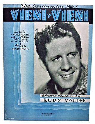 Vieni Vieni by Rudy Vallee 1937