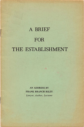 A Brief for the Establishment by Frank Riley 1971 (signed)