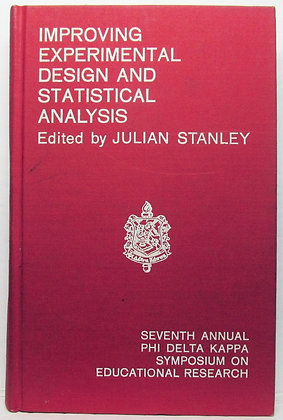 Improving Experimental Design and Statistical Analysis 1967