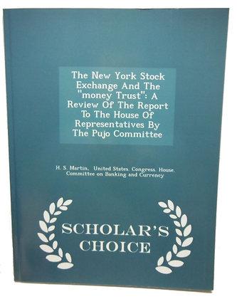 """New York Stock Exchange """"Money Trust"""""""