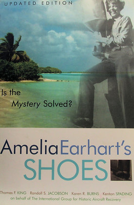 Amelia Earhart's Shoes: Is the Mystery Solved? 2004 (round-the-world flight)