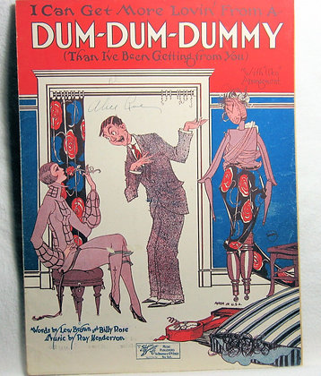 I Can Get More Lovin' From A DUM-DUM-DUMMY1925
