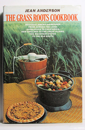 The Grass Roots Cookbook by Jean Anderson