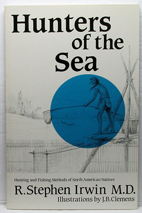 Hunters of the Sea by R. Stephen Irwin 1984