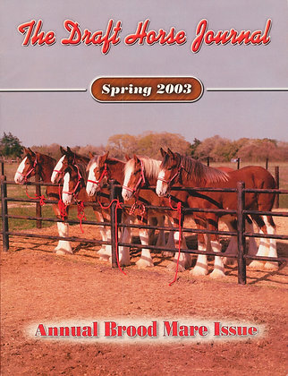 Draft Horse Journal Spring 2003