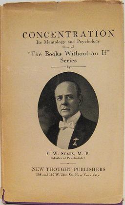 CONCENTRATION Its Mentology & Psychology 1915 (w/Jacket!)