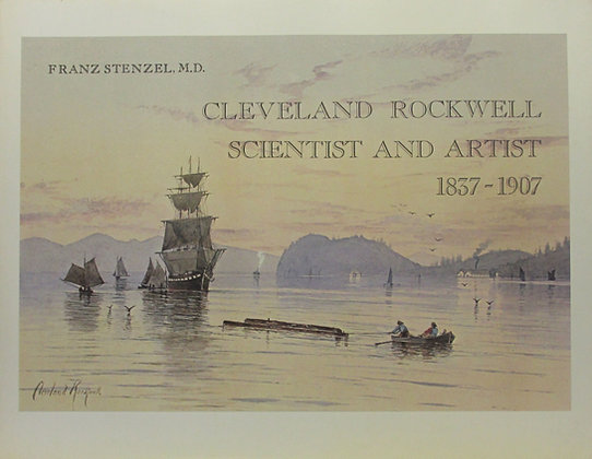 Cleveland Rockwell: (Scientist & Artist) 1837-1907