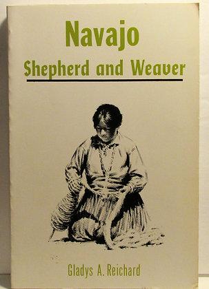 Navajo Shepherd and Weaver by Reichard 1984