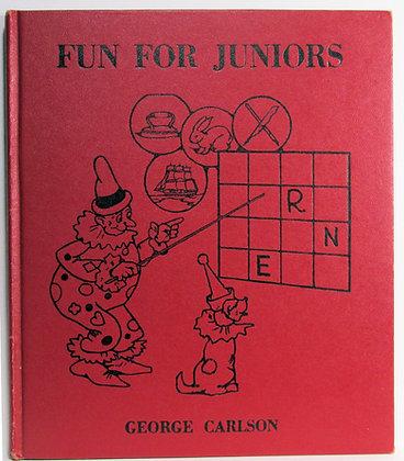 FUN for JUNIORS George Carlson, The Platt & Munk Co. (Activity Book) 1941