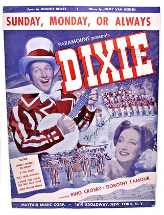 Dixie Sunday Monday or Always 1943