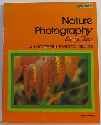 NATURE photography simplified Edna Bennett