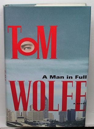 A Man in Full (A Novel) by Tom Wolfe 1998
