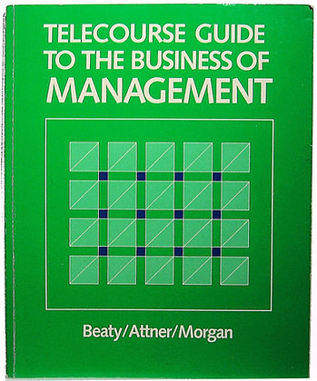Telecourse Guide to the Business of Management 1983