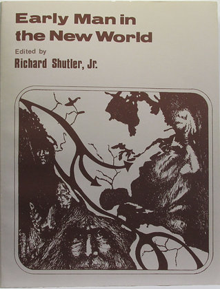Early Man in the New World by Richard Shutler, Jr. 1983