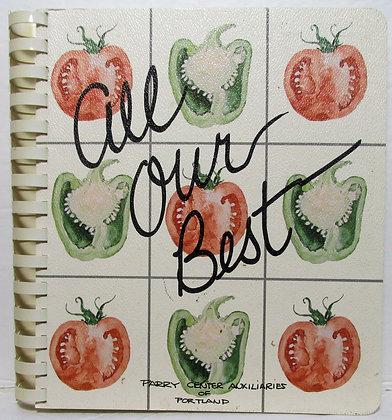 All Our Best (Parry Center for Children) Cookbook 1982 (Portland, Oregon)