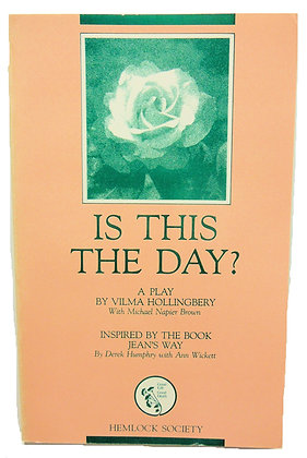 Is This the Day? A Play by Hollingbery 1990