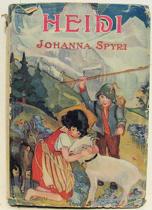 HEIDI: A Story for Girls (Johanna Spyri) 1901 w/Jacket!
