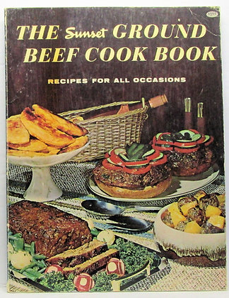 The Sunset GROUND BEEF Cook Book