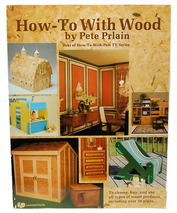 How To With Wood by Prlain (Signed) 1983