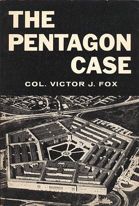 Pentagon Case (A Novel) by Col. Victor J. Fox 1961