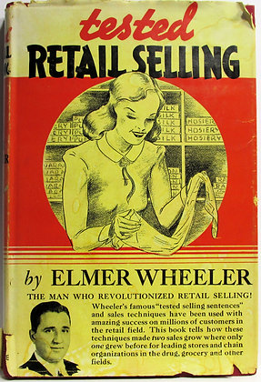 Tested RETAIL SELLING by Elmer Wheeler 1941 (w/Jacket!)