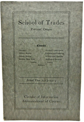 School of Trades Portland, Oregon for (1913 - 1914)