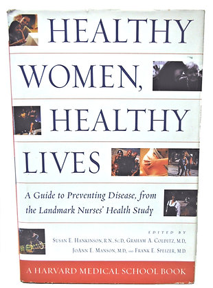 Healthy Women Healthy Lives (Preventing Disease) by Hankinson 2001