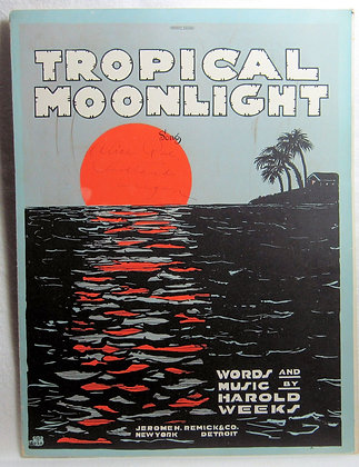TROPICAL MOONLIGHT Song 1921