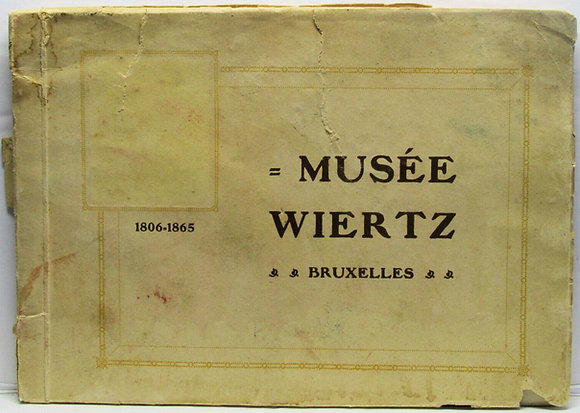 Musee Antoine Wiertz Bruxelles 1806-1865 Scarce!