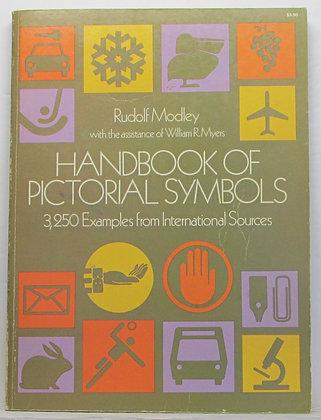 HANDBOOK OF PICTORIAL SYMBOLS Rudolf Modley 1976