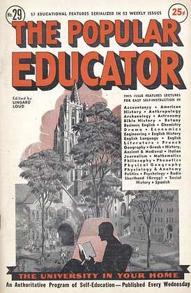 POPULAR EDUCATOR (#29, Vol. V, 1st Yr., 1938) LINGARD LOUD Editor