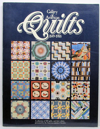 Gallery of American Quilts 1849-1988
