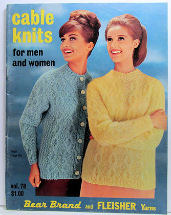 Cable Knits for men & women 1963 Bear Brand & Fleisher Yarns (catalog)