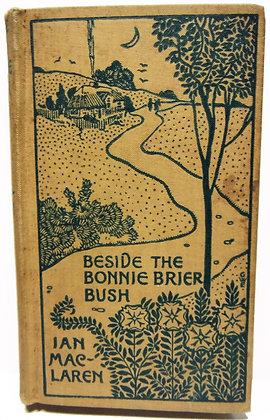 Beside the Bonnie Brier Bush by MacLaren 1895