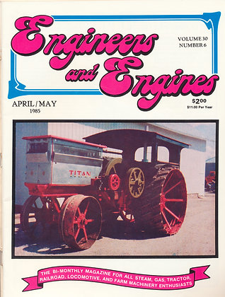 Engineers & Engines, April-May 1985